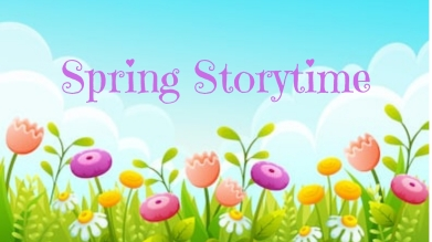 Spring Storytime